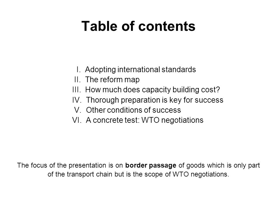 Table of contents I. Adopting international standards II.