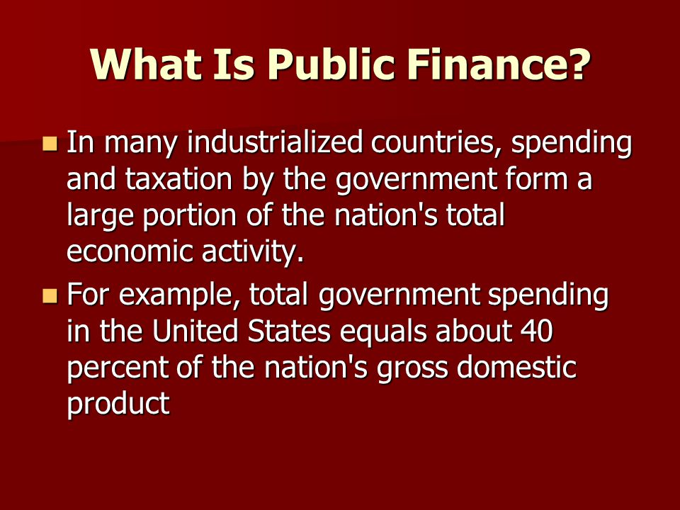 Why Public Finance Is Needed.