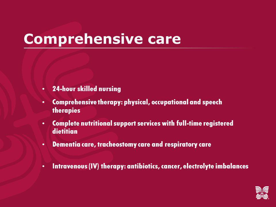 Comprehensive care, cont.
