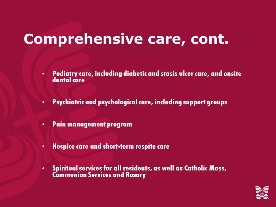 Comprehensive care, cont.