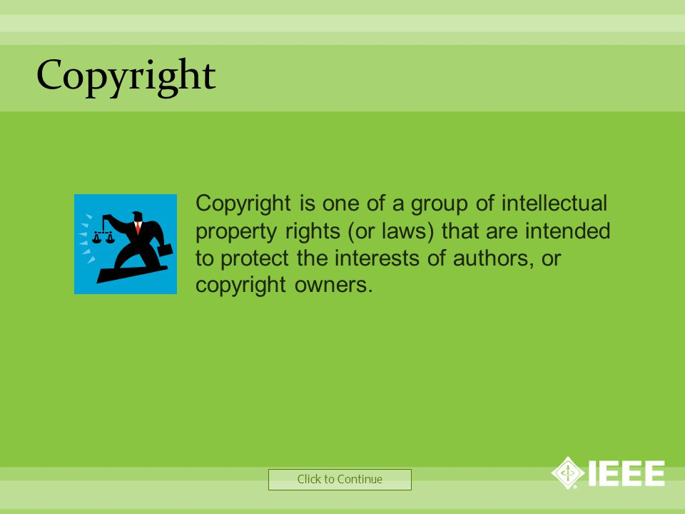 Other Retained Rights Click to Continue Authors are free to reproduce their work for their own use, or for their companies' use.