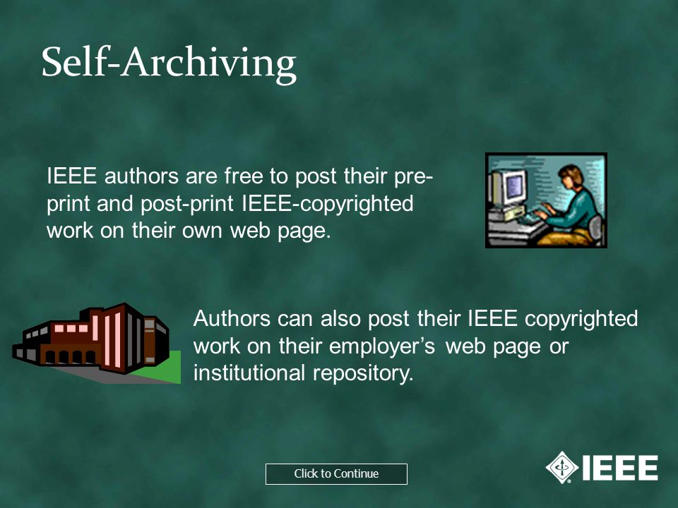Click to Continue IEEE authors whose work has been funded by an NIH grant are encouraged by IEEE to post their papers on PubMed Central (PMC).