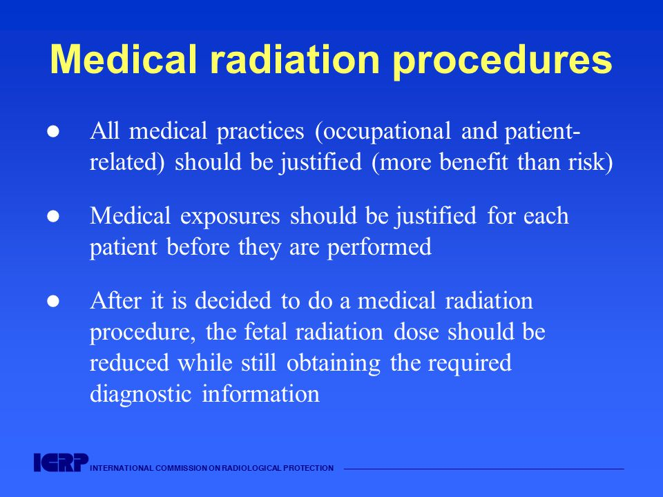 INTERNATIONAL COMMISSION ON RADIOLOGICAL PROTECTION —————————————————————————————————————— Medical radiation procedures All medical practices (occupat