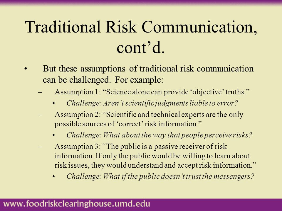 Traditional Risk Communication, cont'd.