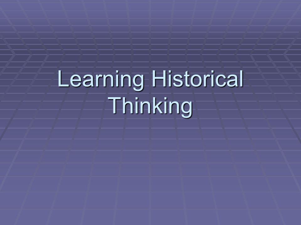 Learning Historical Thinking