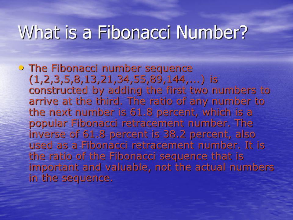What is a Fibonacci Number.
