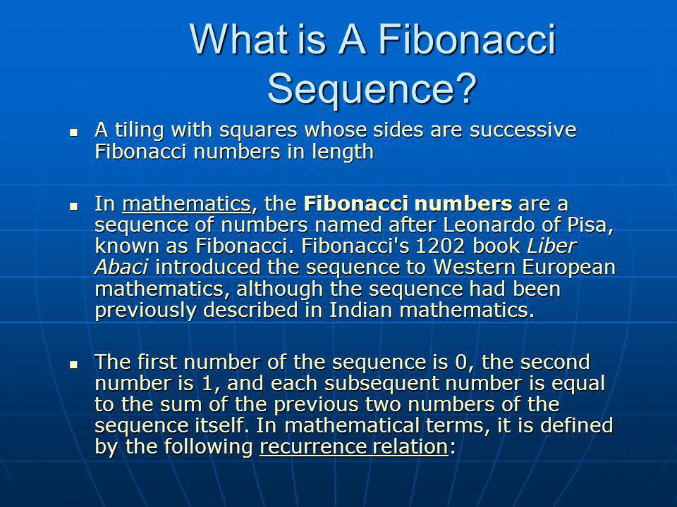 What is A Fibonacci Sequence.