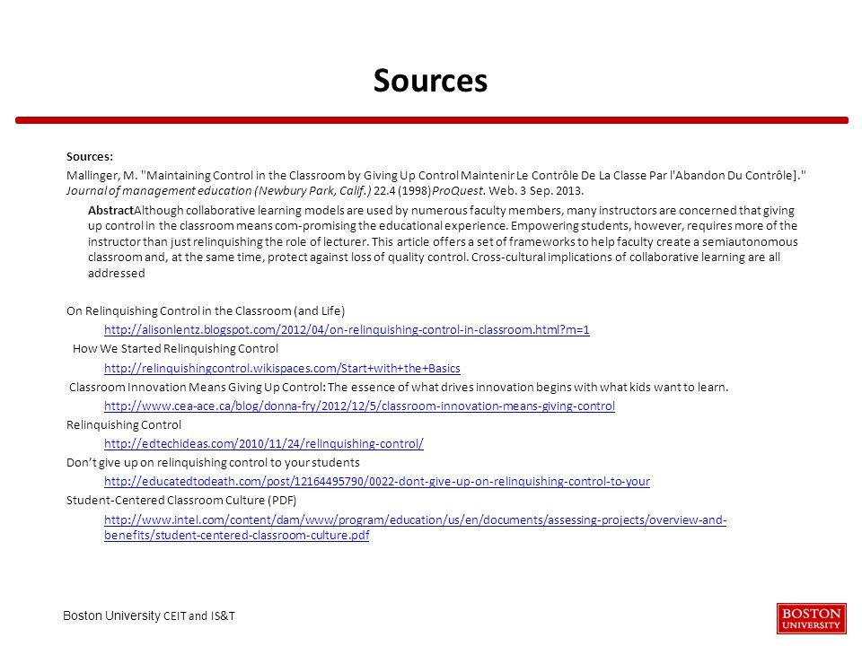 Boston University CEIT and IS&T Sources Sources: Mallinger, M.