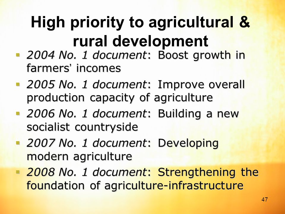 47 High priority to agricultural & rural development  2004 No.