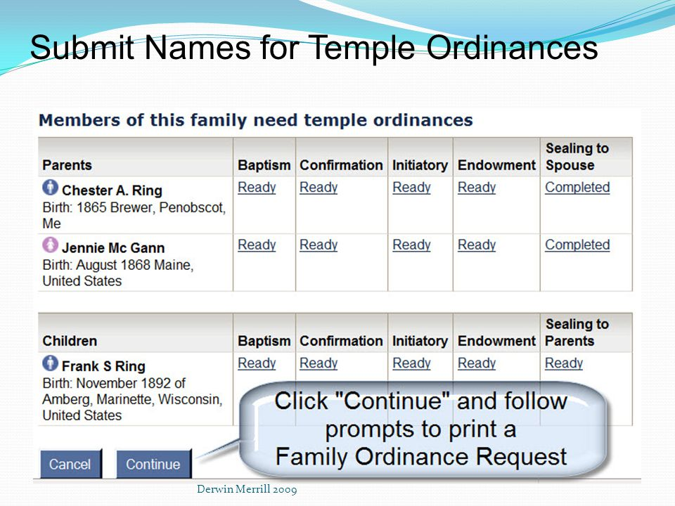 Submit Names for Temple Ordinances Derwin Merrill 2009