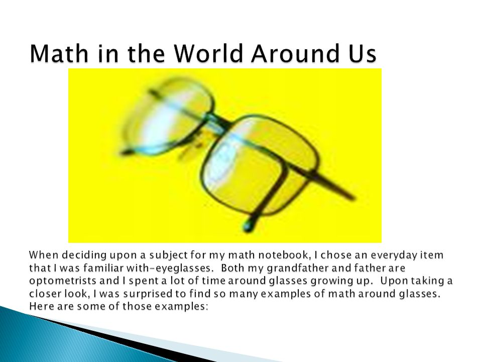  The first item resembling eyeglasses was the magnifying glass.