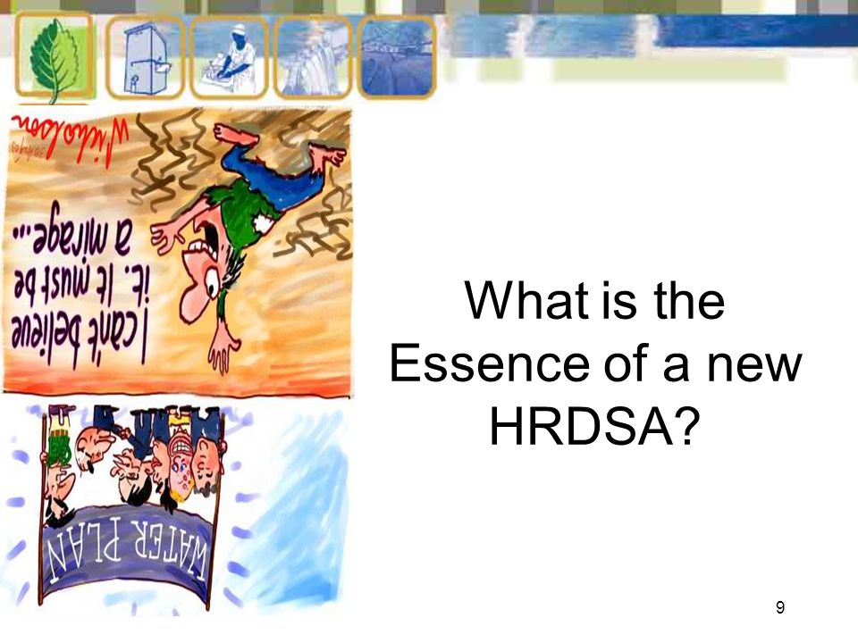 9 What is the Essence of a new HRDSA