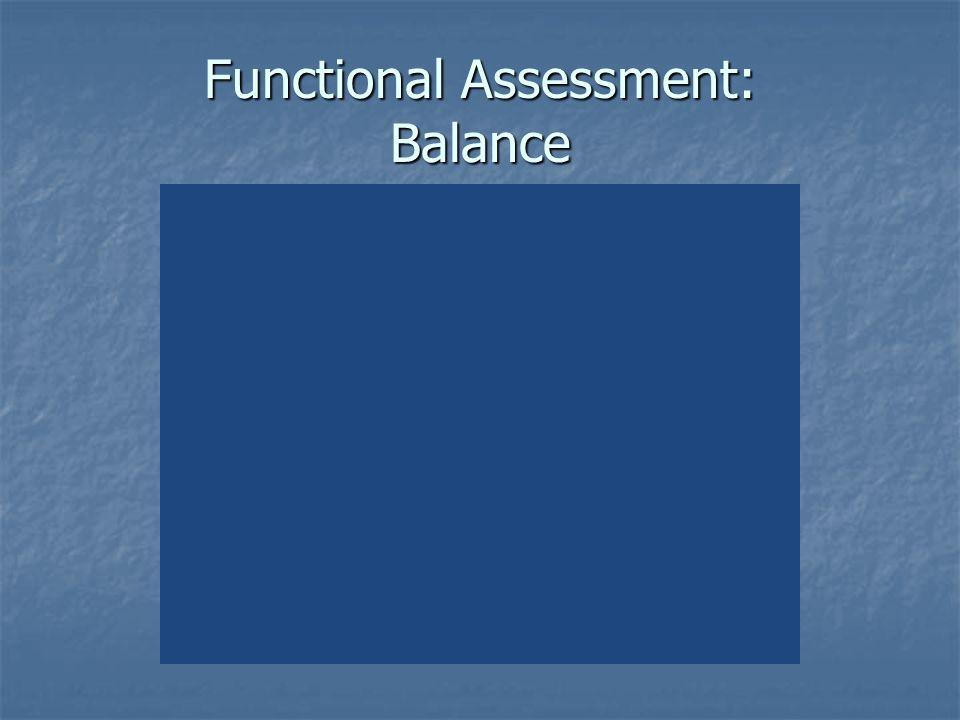 Functional Assessment: Balance