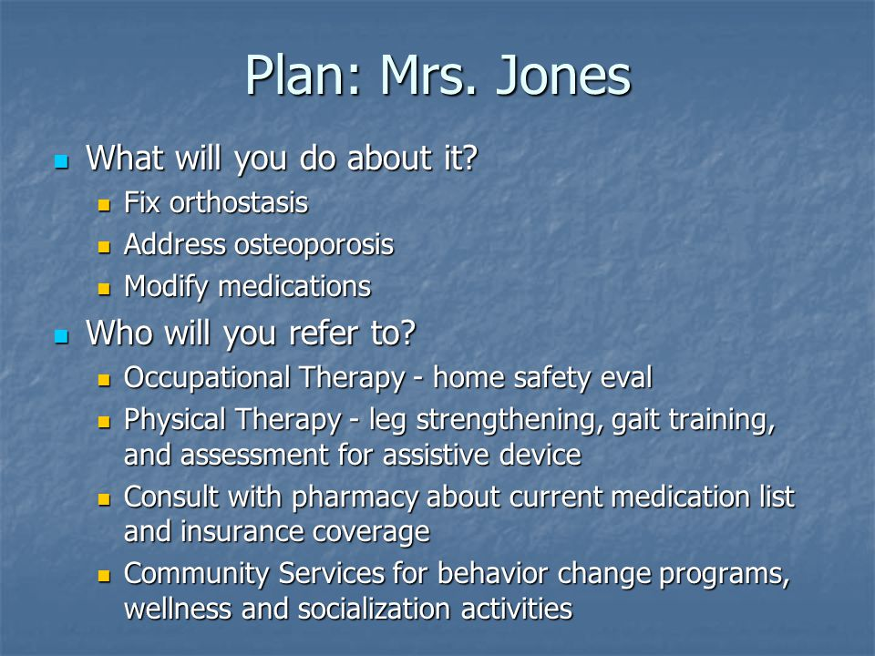 Plan: Mrs. Jones What will you do about it. What will you do about it.