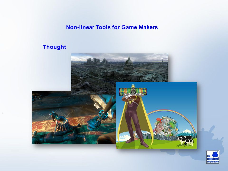 . Thought Non-linear Tools for Game Makers