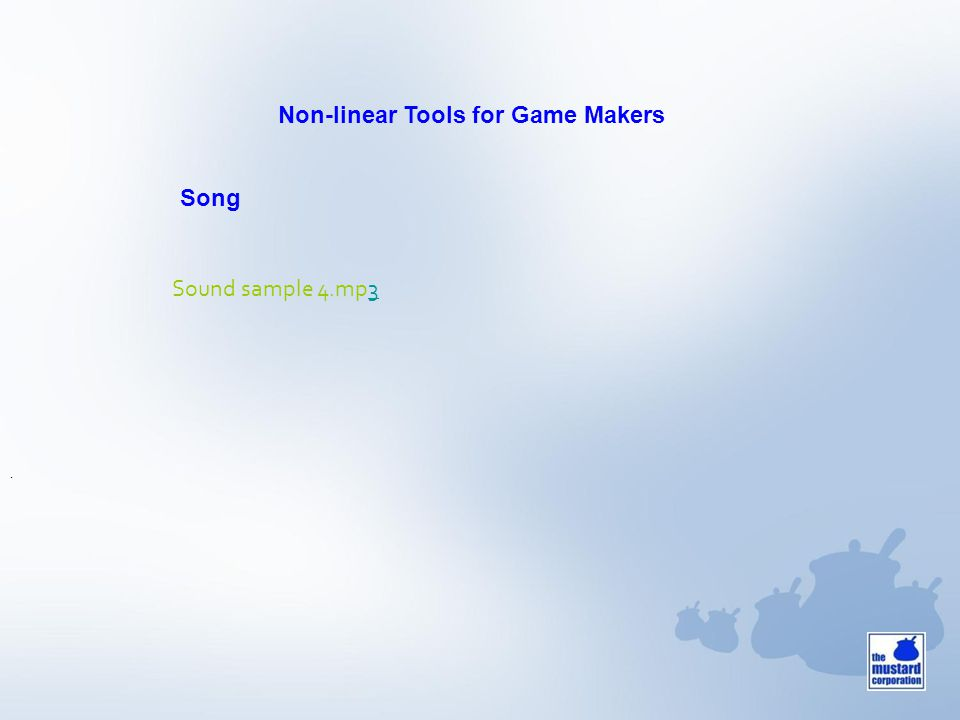 . Song Sound sample 4.mp3 Non-linear Tools for Game Makers