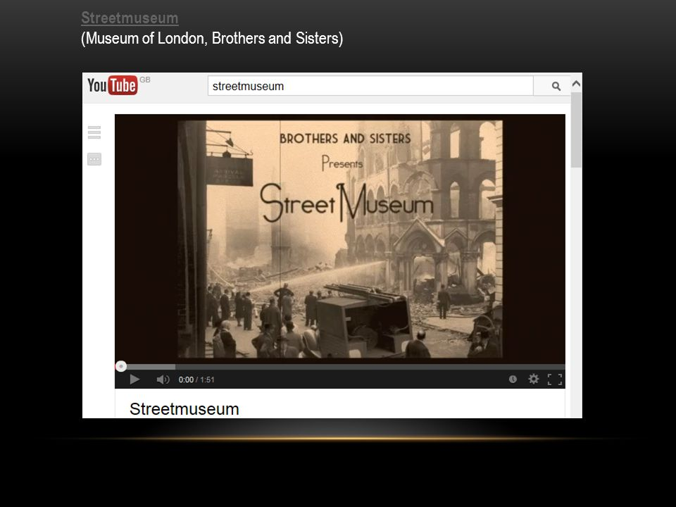 Streetmuseum Streetmuseum (Museum of London, Brothers and Sisters)