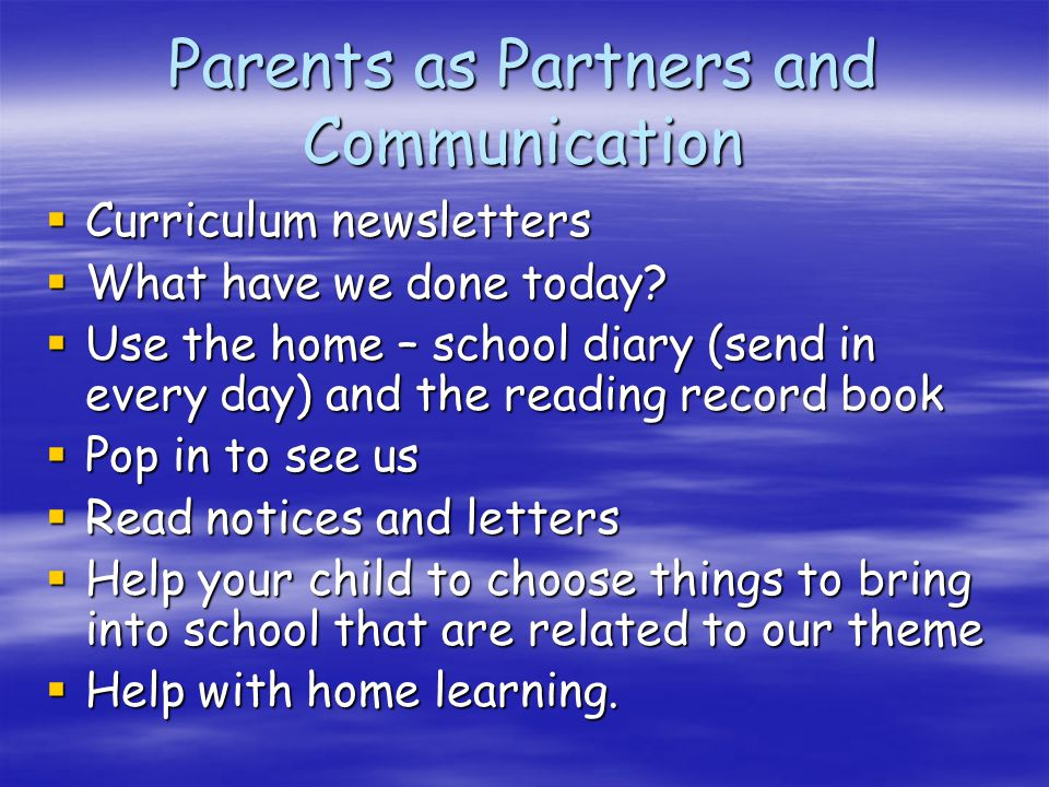 Help at home  Let your child see you writing.