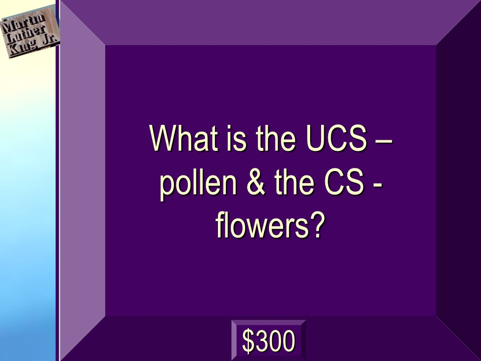 Identify the UCS and the CS. It is springtime and the pollen from the flowers causes you to sneeze.