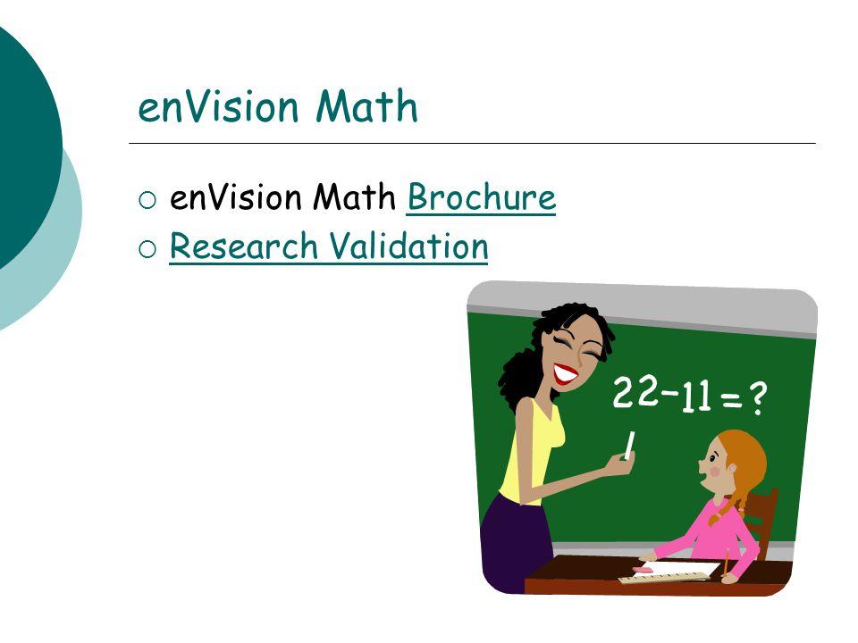 enVision Math  enVision Math BrochureBrochure  Research Validation Research Validation