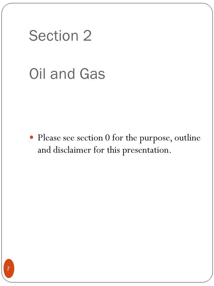 Oil 8 ValueComment Oil Production Capacity 12,5M bbl/dDisputed Oil production8,4M bbl/d - 2010 9,11M bbl/d in H1 2011 Reserves267b bbl Percent of Gov.