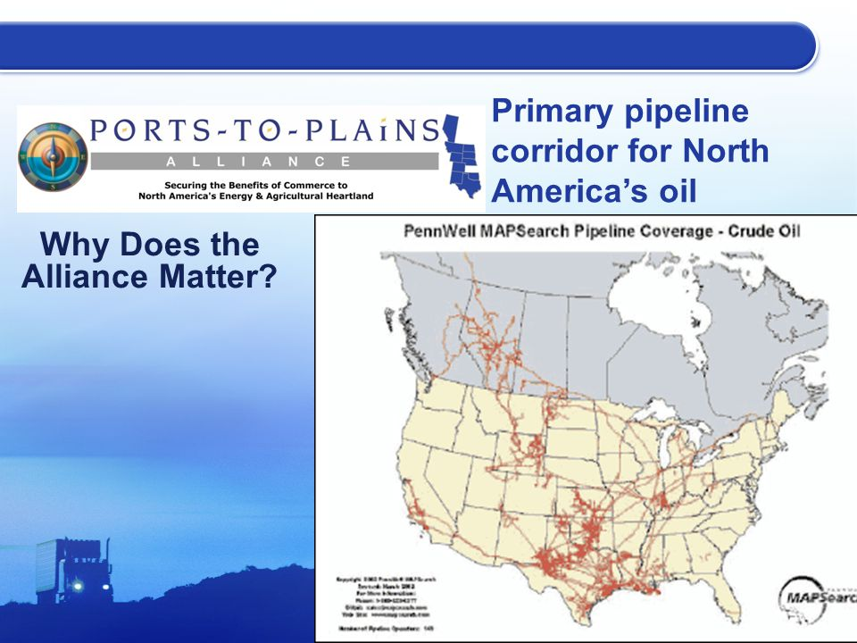 Why Does the Alliance Matter? Primary pipeline corridor for North America's oil
