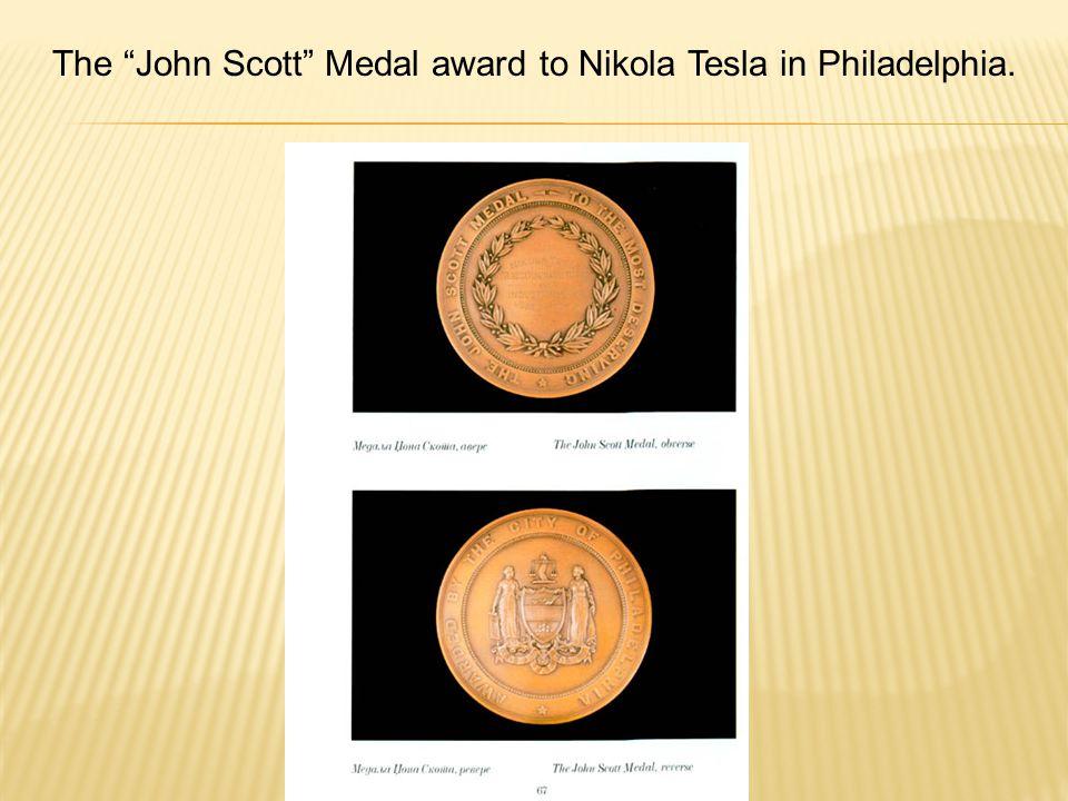 The John Scott Medal award to Nikola Tesla in Philadelphia.