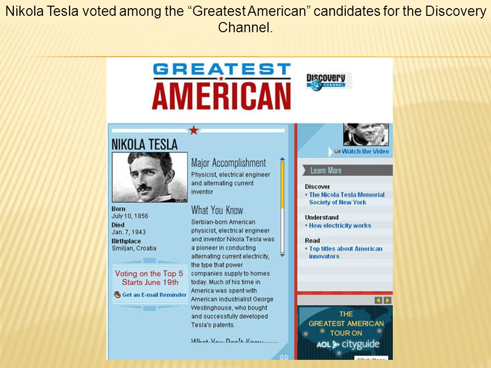 Nikola Tesla voted among the Greatest American candidates for the Discovery Channel.