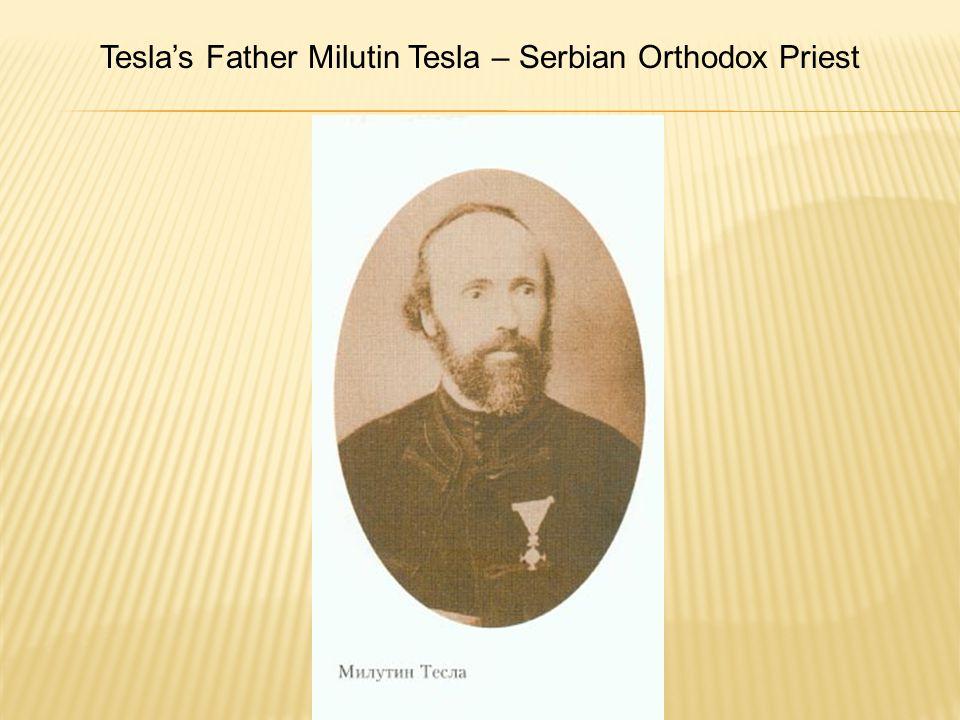 Tesla's Father Milutin Tesla – Serbian Orthodox Priest