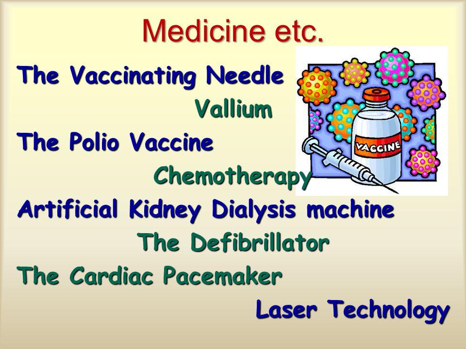 Medicine etc.