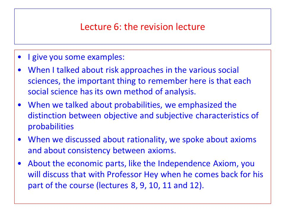 Lecture 6 Political and social approaches to risk: politics and policy Risk is an implicit part of political decision making.