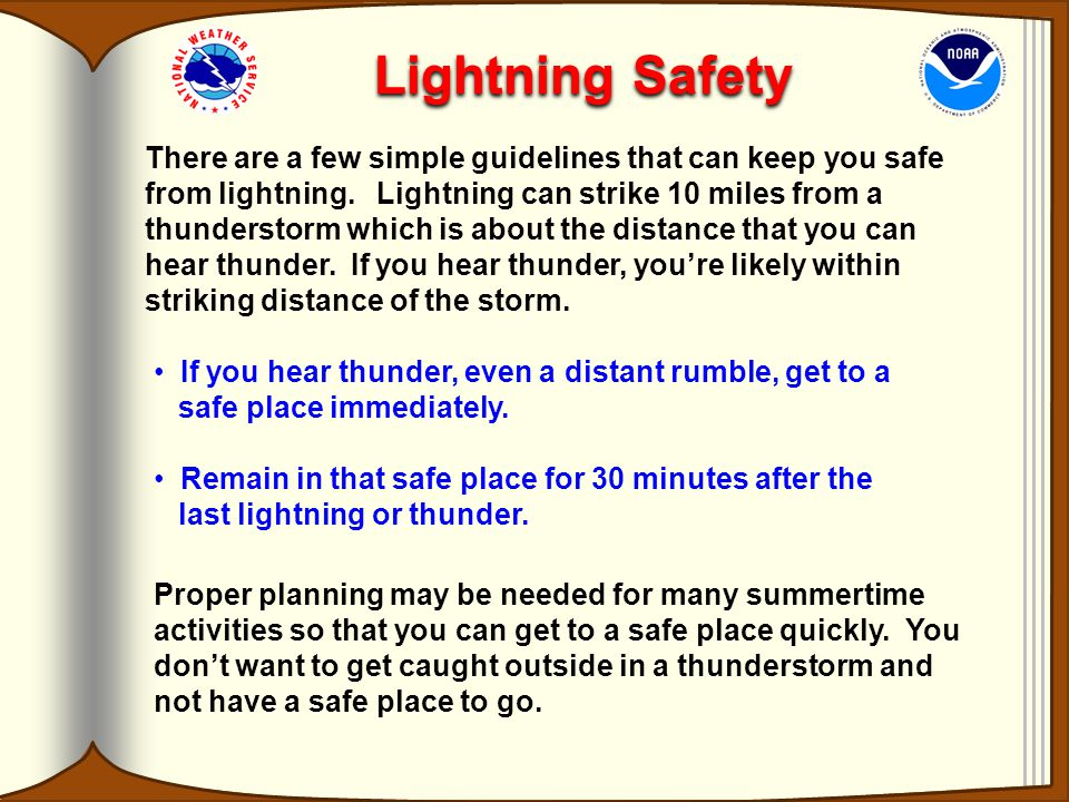 """Heat Lightning"" Normally, you can hear thunder if you're less than 10 miles from a lightning strike. For storms more than 10 miles away, although you"