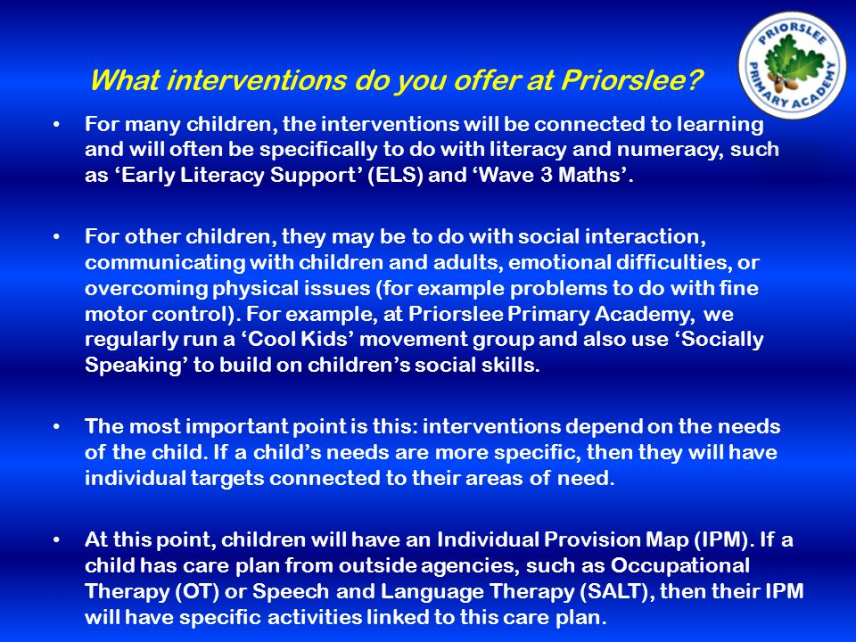 What interventions do you offer at Priorslee.