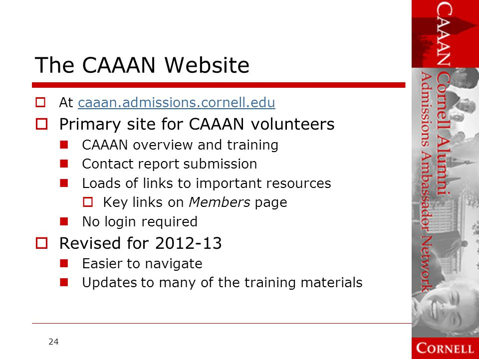 The CAAAN Advisory Committee ('C'AC) (1 of 2) Helps guide and manage CAAAN  Assists in defining CAAAN strategy, processes and organization  Trains and mentors Chairs  Helps UAO troubleshoot areas with leadership gaps or other issues  Trusted advisors to UAO on matters such as communication with alumni and students 25
