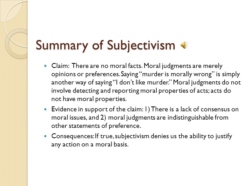 We have better reasons for believing the traditional understanding of morality than we do for believing subjectivism, because the traditional model pr