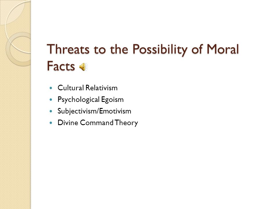 Subjectivism According to the meta-ethical threat to the possibility of morality known as subjectivism, all moral statements are mere statements of opinion or preference.