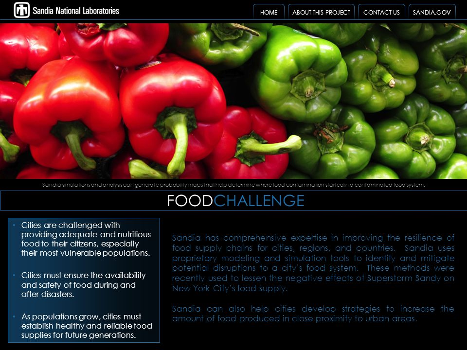 FOODCHALLENGE Sandia simulations and analysis can generate probability maps that help determine where food contamination started in a contaminated foo