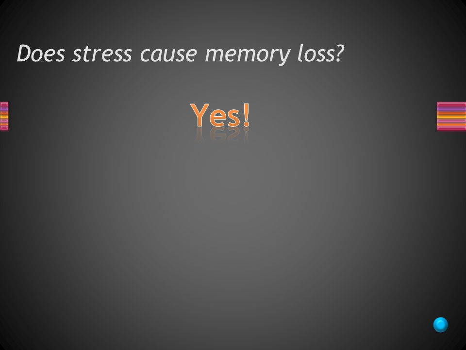 Does stress cause memory loss