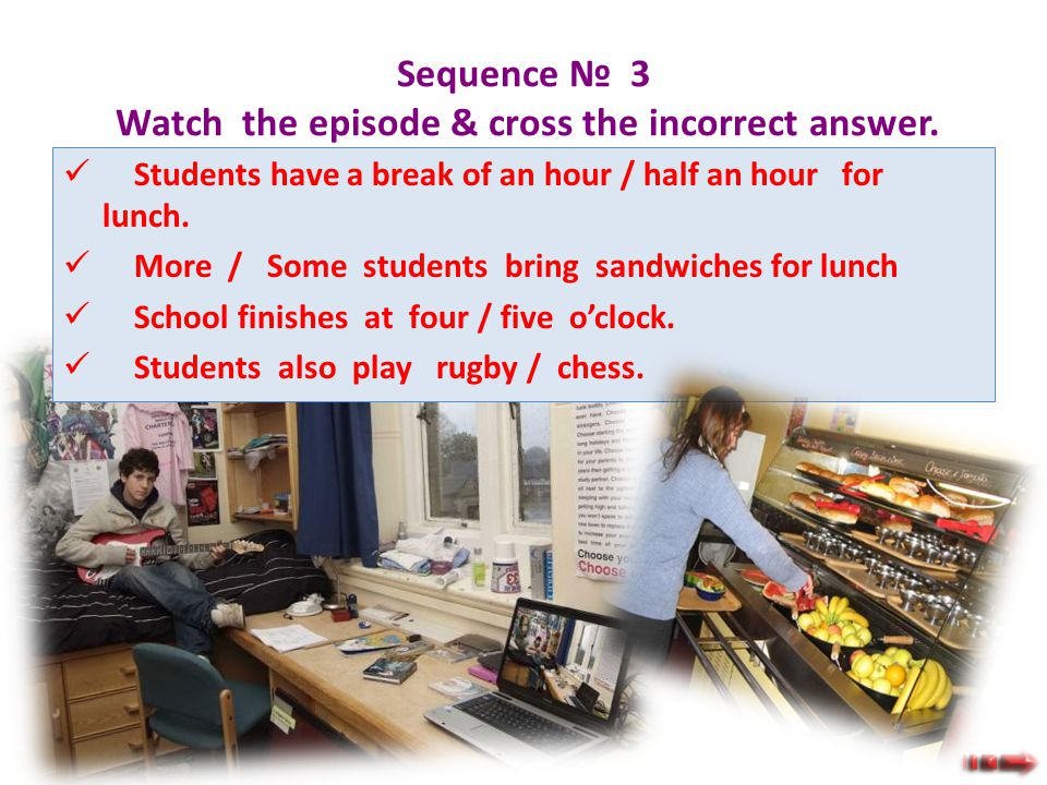 Sequence № 2 Watch the episode & number these pictures in the correct order. 1. 2. 3. 4. 5. 6. 7.