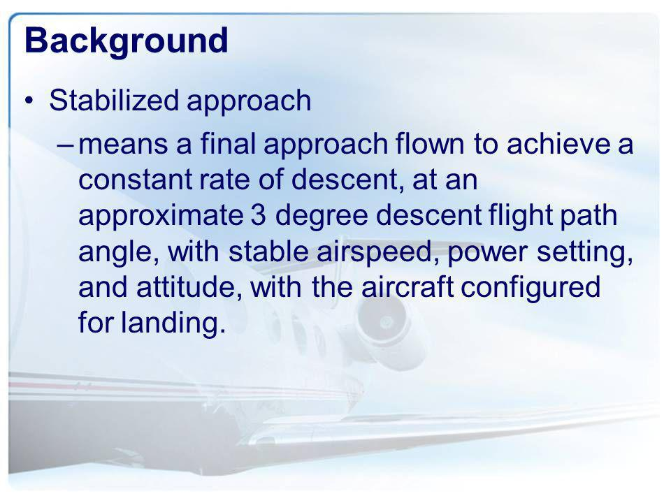 Statistics* *Flight Safety Foundation Approach and Landing Accident Reduction Task Force