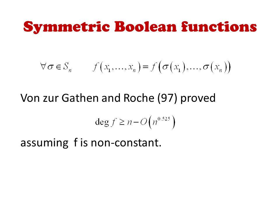 Von zur Gathen and Roche (97) proved assuming f is non-constant.