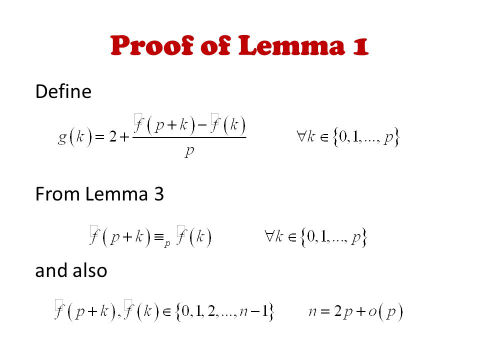 Proof of Lemma 1 Define From Lemma 3 and also