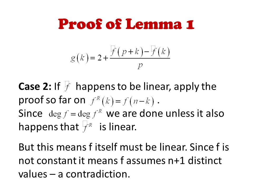 Proof of Lemma 1 Case 2: If happens to be linear, apply the proof so far on.