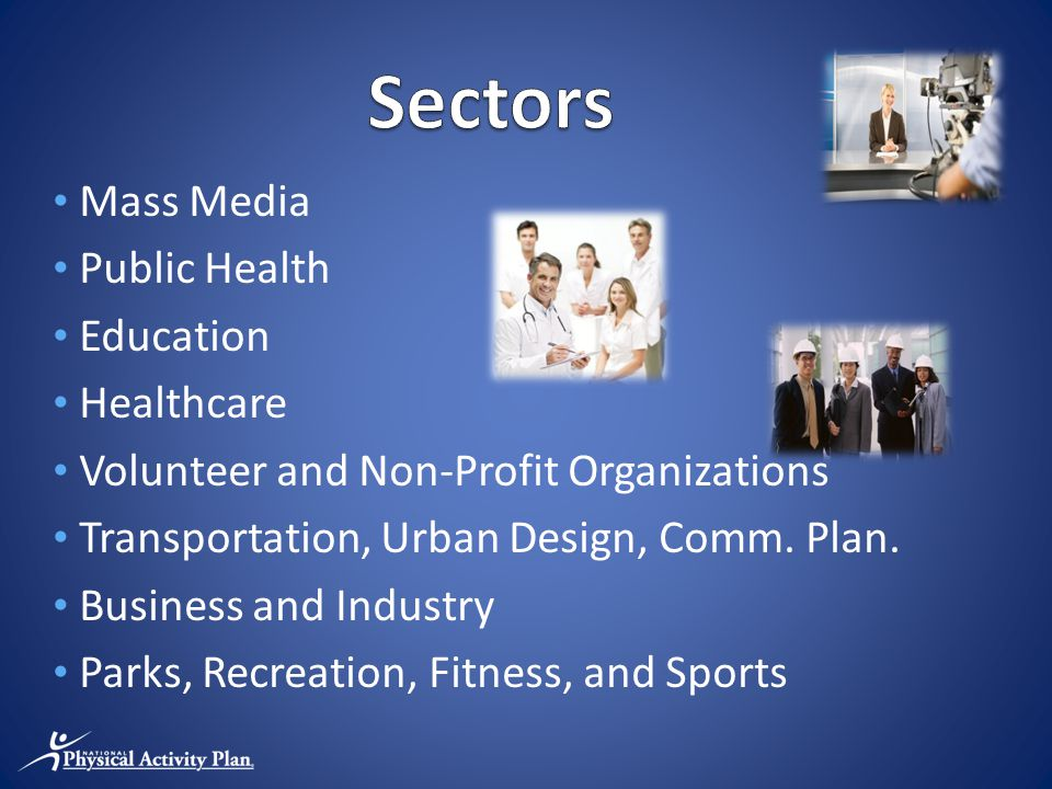 Mass Media Public Health Education Healthcare Volunteer and Non-Profit Organizations Transportation, Urban Design, Comm.