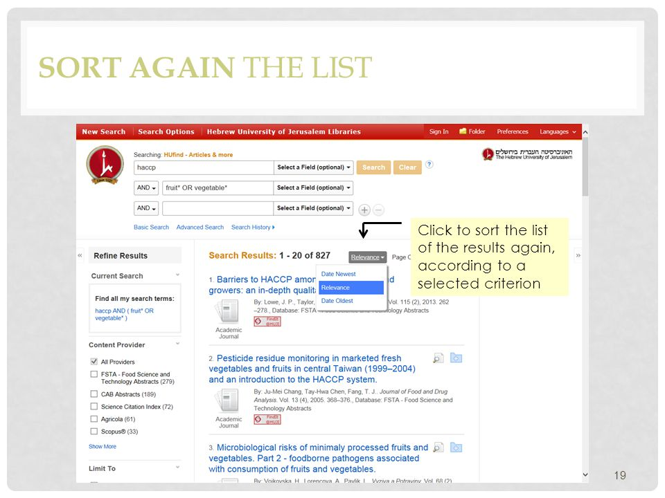 SORT AGAIN THE LIST 19 Click to sort the list of the results again, according to a selected criterion