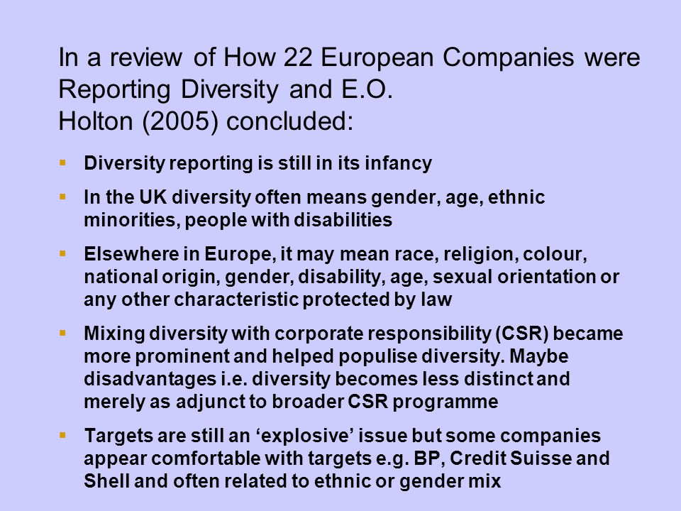 In a review of How 22 European Companies were Reporting Diversity and E.O.