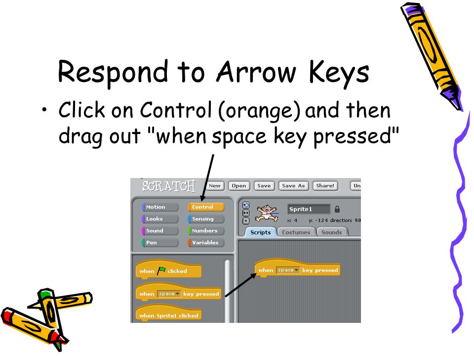 Respond to Arrow Keys Click on Control (orange) and then drag out