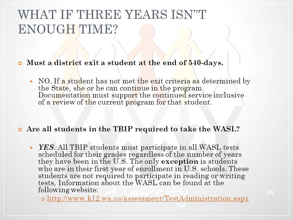 """WHAT IF THREE YEARS ISN""""T ENOUGH TIME? Must a district exit a student at the end of 540-days. NO. If a student has not met the exit criteria as determ"""