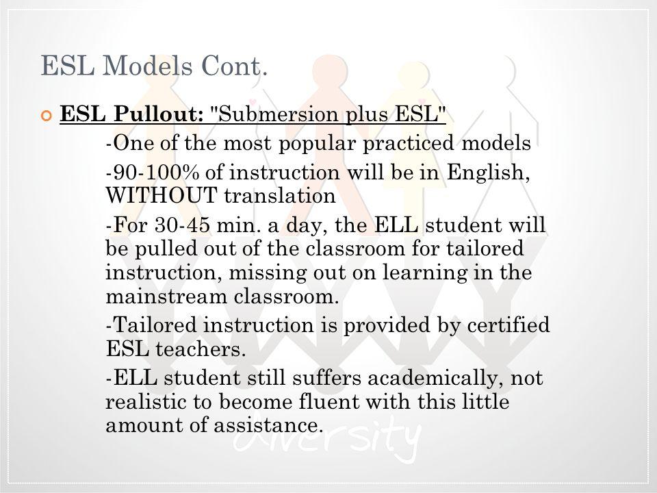ESL Models Cont. ESL Pullout: