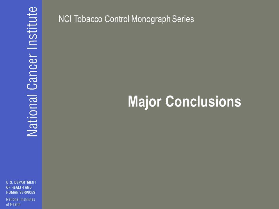 NCI Tobacco Control Monograph Series Major Conclusions